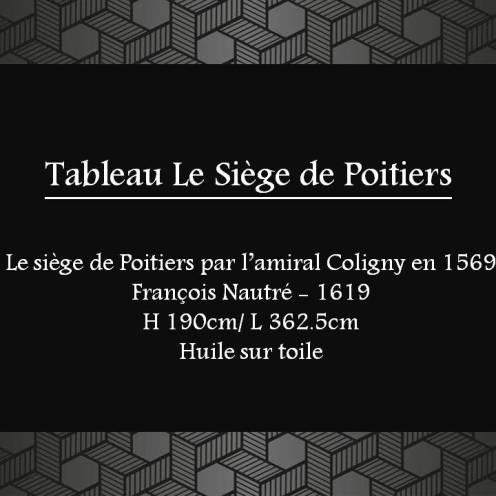 MSCP-siege-de-poitiers-amiral-coligny-1569-huile-1619-dpt-BEAUX-ARTS